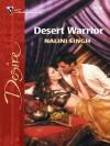 Desert Warrior (Silhouette Desire, #1529) - Nalini Singh