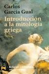Introduccion A La Mitologia Griega (Spanish Edition) - Carlos García Gual