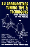 SU Carburetters Tuning Tips And Techniques: (Also Covers All SU Fuel Pumps) - R.M. Clarke, G. R. Wade