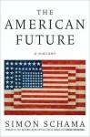 The American Future - Simon Schama