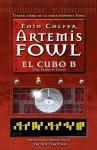 El cubo B: Artemis Fowl numero 3 (The Eternity Code) - Eoin Colfer