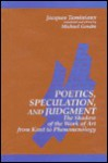 Poetics, Speculation, and Judgment - Jacques Taminiaux, Michael Gendre