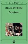 Lo scherzo - Milan Kundera, Giuseppe Dierna