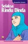 Selaksa Rindu Dinda (Kumpulan Cerpen) - Pemenang SMCI Gema Insani, Dian Yasmina Fajri