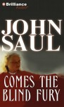 Comes the Blind Fury - John Saul, Tanya Eby