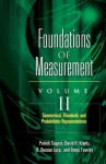 Foundations Of Measurement, Volume II: Geometrical, Threshold, and Probabilistic Representations (Foundations of Measurement, #2) - Patrick C. Suppes, David M. Kranz, R. Duncan Luce, Amos Tversky