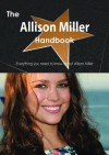 The Allison Miller Handbook - Everything You Need to Know about Allison Miller - Emily Smith