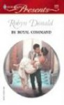 Mills & Boon : By Royal Command (Royal Weddings) - Robyn Donald