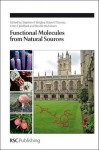 Functional Molecules from Natural Sources - Royal Society of Chemistry, Robert Thomas, Neville Nicholson, Colin Bedford, Royal Society of Chemistry