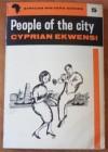 People of the City - Cyprian Ekwensi