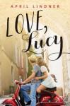 Love, Lucy - April Lindner