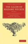 The Salon of Madame Necker - Gabriel Paul Othenin de Cléron Comte d'Haussonville, Henry Merivale Trollope