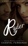 Ryder (Resisting Love, #2.5) - Chantal Fernando