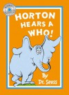 Horton Hears a Who. Dr. Seuss - Miranda Richardson