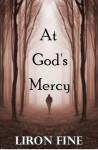 At God's Mercy (a suspense thriller) - Liron Fine, Julie Phelps
