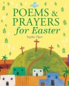 Poems and Prayers for Easter - Sophie Piper