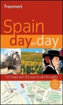 Frommer's Spain Day by Day - Patricia Harris, David Lyon