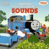 Thomas the Tank Engine's Sounds - Britt Allcroft, Christopher Moroney