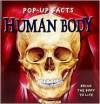Human Body (Pop-Up Facts) - Richard Dungworth, Kim Thompson