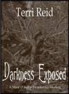 Darkness Exposed - Terri Reid