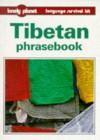 Lonely Planet Tibetan Phrasebook - Lonely Planet, Melvyn C. Goldstein, Sandup Tsering