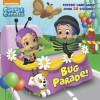 Bug Parade! (Bubble Guppies) - Random House, Harry Moore