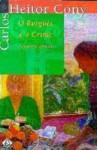 O Burguês e o Crime e outros contos - Carlos Heitor Cony