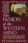 Passion of the Western Mind - Richard Tarnas