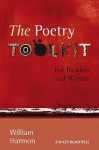 The Poetry Toolkit: For Readers and Writers - William Harmon