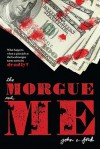 The Morgue and Me - John C. Ford