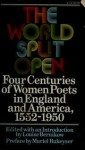 The World Split Open: Four Centuries of Women Poets in England and America, 1552-1950 - Louise Bernikow, Muriel Rukeyser