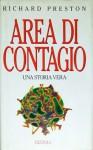 Area di contagio - Richard Preston, Maria Barbara Piccioli