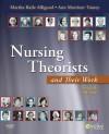 Nursing Theorists and Their Work, 7e - Martha Raile Alligood, Ann Marriner Tomey