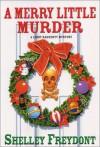 A Merry Little Murder (Lindy Haggerty Mystery #5) - Shelley Freydont