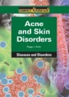 Acne and Skin Disorders - Peggy J. Parks