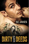 Dirty Deeds - S.E. Jakes