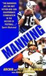 Manning - Peyton Manning, John Underwood, Peyton Manning, Peydirt Inc