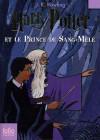 Harry Potter et le Prince de Sang-Mêlé - Jean-François Ménard, J.K. Rowling