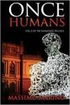 Once Humans - Massimo Marino