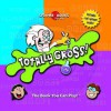 Spinner Books for Kids: Totally Gross (Spinner Books for Kids) - Bob Moog