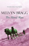 The Hired Man (Tallentire Trilogy 1) - Melvyn Bragg