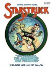 Starstruck: The Luckless, the Abandoned and Forsaked - Elaine Lee, Michael W. Kaluta