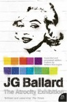 The Atrocity Exhibition (Flamingo Modern Classics) - J.G. Ballard