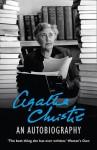 Agatha Christie: An Autobiography - Agatha Christie