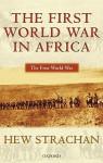 The First World War in Africa - Hew Strachan