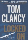Locked On - Tom Clancy, Lou Diamond Phillips, Mark Greaney