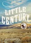 Little Century - Anna Keesey, Tavia Gilbert