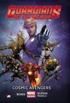 Guardians of the Galaxy Volume 1: Cosmic Avengers (Marvel Now) - Brian Michael Bendis