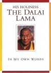 His Holiness The Dalai Lama: In My Own Words - Mary Craig, Dalai Lama XIV