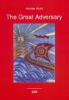 The Great Adversary - Hermes Varini